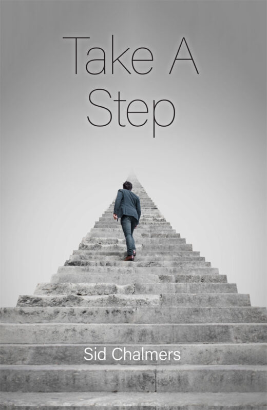 front cover of take a step by sid chalmers