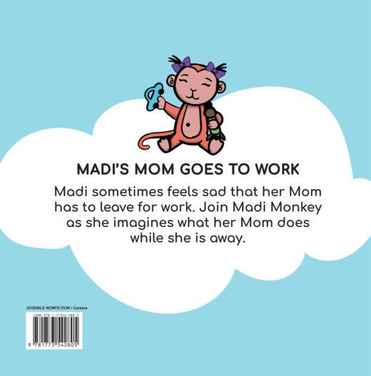 back cover of madi's mom goes to work by stephanie liu