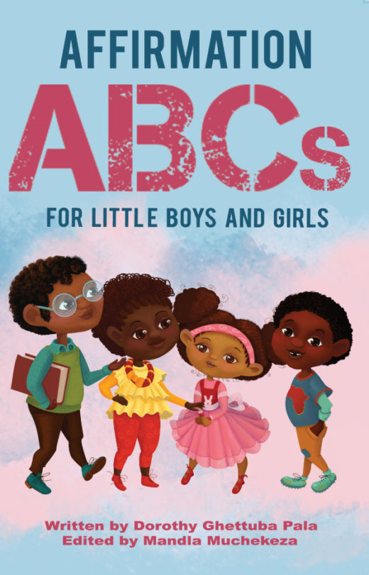 Affirmation ABCs for Little Boys and Girls by Dorothy Ghettuba Pala Front Cover