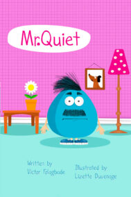 front cover of mr. quiet by victor folagbade