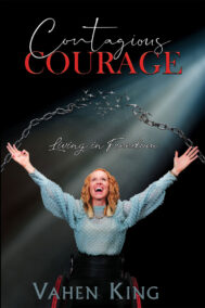 front cover of contagious courage by vahen king