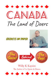 Front Cover of Canada: Land of Doers by Willy Kaysire