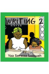 Yaa Serwaa Somuah- Writing 2 Full Cover