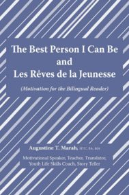 The Best Person I Can Be by Augustine Marah