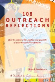 108 Outreach Reflections by Brian Fargher