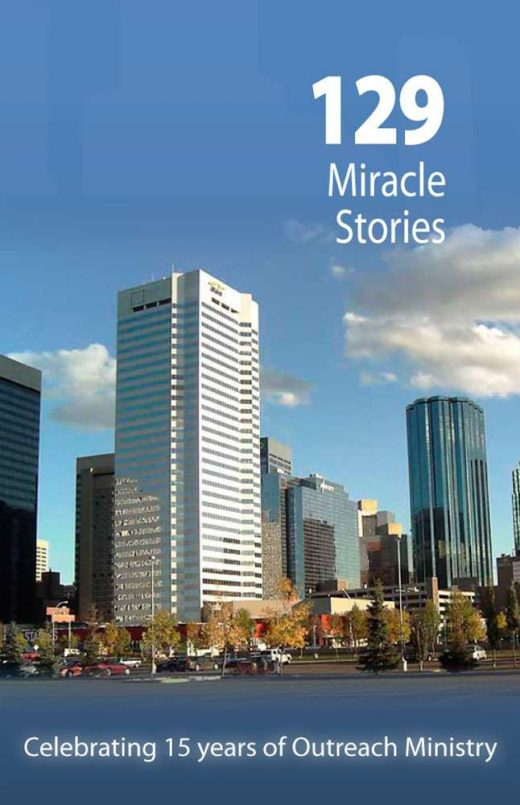 129 Miracle Stories by URBAN MISSIONARIES' ASSOCIATION OF CANADA