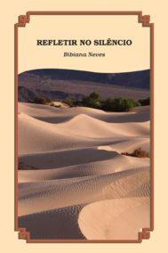 Reflection No Silencio by Bibiana Neves