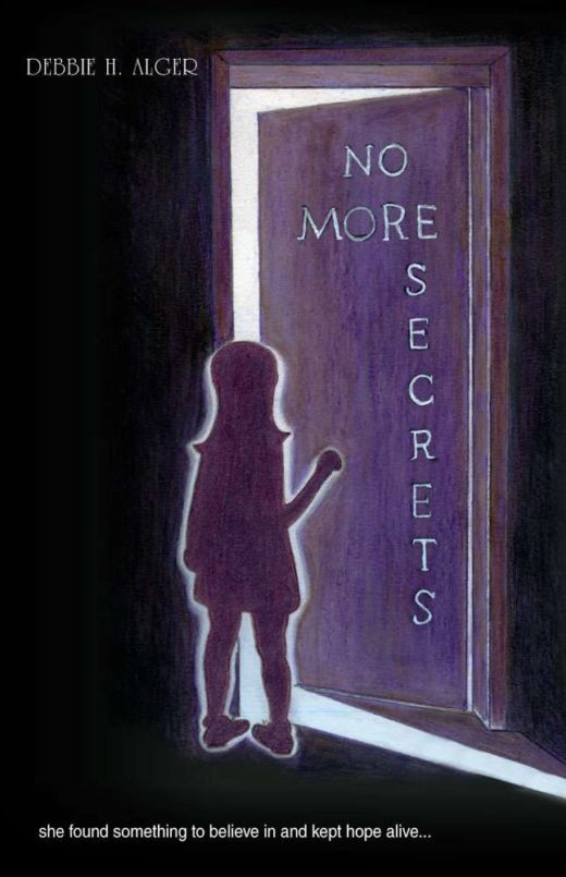 No More Secrets By Debbie Alger