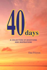 40 Days by Dan Friesen