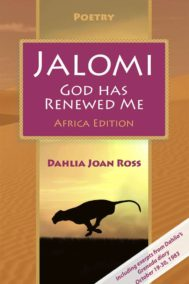Jalomi - God Has Renewed Me by Dahlia Joan Ross