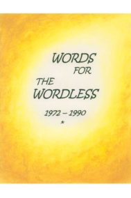 Words for the Wordless 1972-1990 by Diane Robitelle