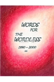 Words for the Wordless 1990-2000 by Diane Robitelle