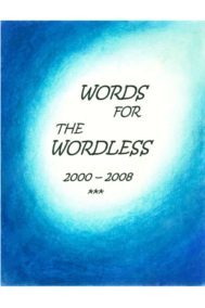Word for the Wordless 2000-2008 by Diane Robitelle