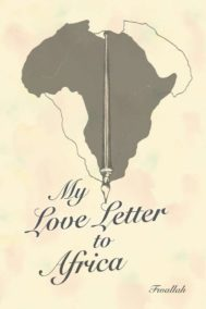 My Love Letter To Africa