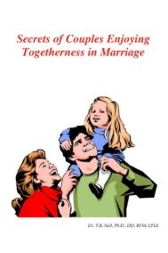 Secrets of Couples Enjoying Togetherness in Marriage by Trevor Neil