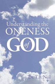 Understanding the Oneness of GOD