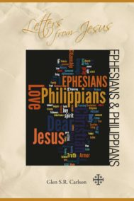 Letters From Jesus: Ephesians and Philippians