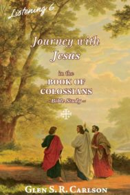 Listening 6: Book of Colossians by Glen Carlson