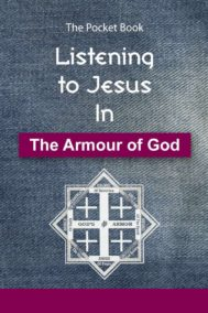 Listening to Jesus in The Armour of God