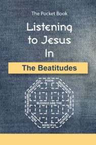 The front cover of Listening to Jesus in The Beatitudes