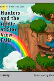 Hunters and the riddle at Star View Falls by Kofi Harvey
