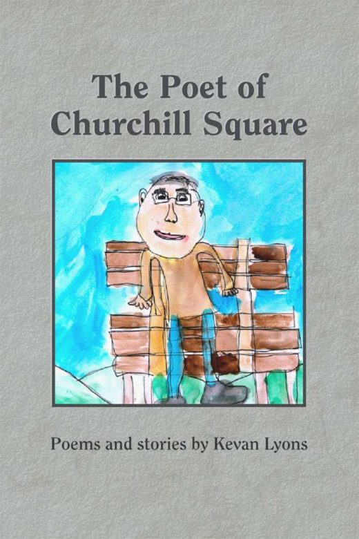 The Poet of Churchill Square