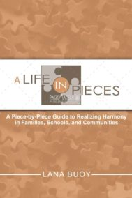 A Life in Pieces by Lana Buoy