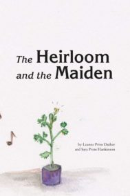 The Heirloom and the Maiden by Leanne Prins Duiker and Sara Prins Hankinson