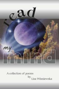 Read My Mind by Lisa Wisniewska is A Collection of Poems