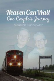 Heaven Can Wait: One Couples Journey