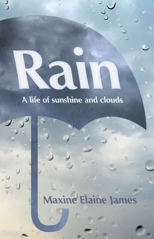 The front cover of Rain: A Life of Sunshine and Clouds. It features the sillouette of an umbrella