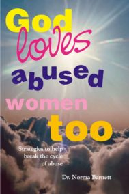 God Loves Abused Women Too by Norma Barnett