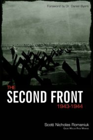 The Second Front By Scott Nicholas Romniuk