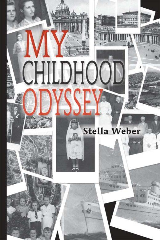 My Childhood Odyssey by Stella Weber is a true story