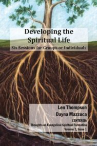 Developing the Spiritual Life by Len Thompson and Dayna Mazzuca