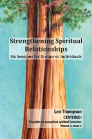 Strengthening Spiritual Relationships by Len Thompson and Dayna Mazzuca