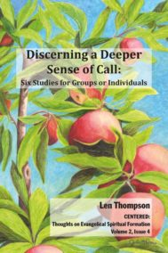 Discerning a Deeper Sense of Call by Len Thompson