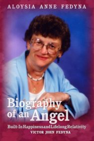 Aloysia Anne Fedyna - Biography of an Angel